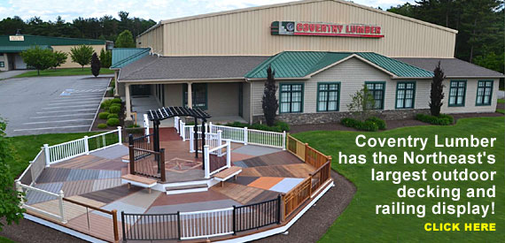 Coventry Lumber has the Northeast's largest outdoor decking and railing display!