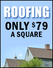 Roofing. Only $75 per Square.